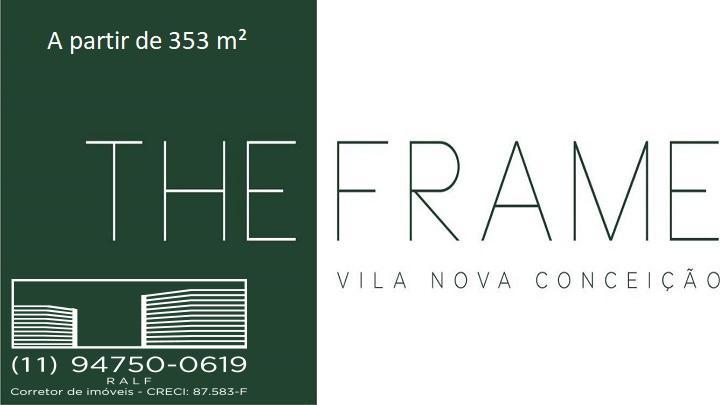 The Frame Lançamento Vila Nova Conceição